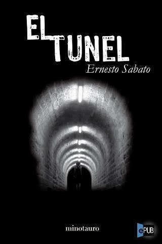 ¿Cuál era la ocupación de Juan Pablo Castel de El tunel?