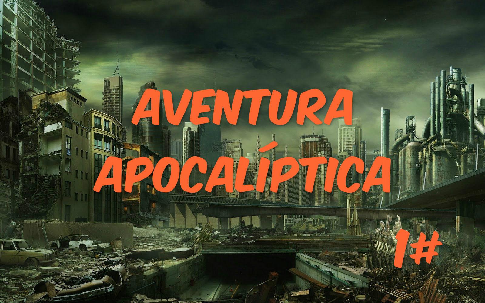 4728 - ¿Sobrevivirías a un apocalipsis? 1# (Versión aventura)