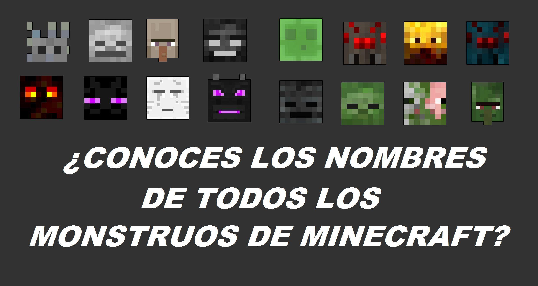 3993 - ¿Conoces los nombres de todos los monstruos de Minecraft?