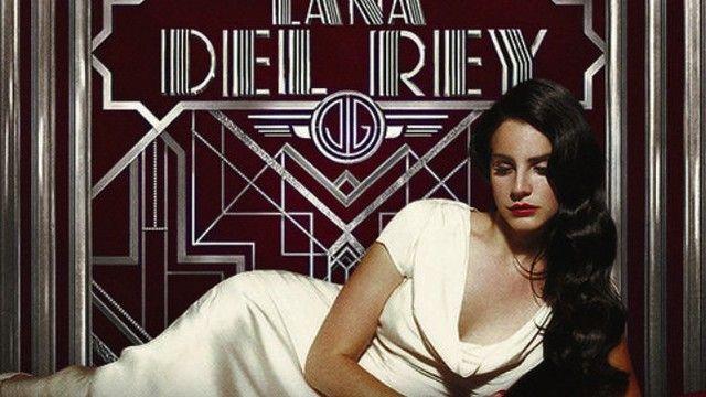 En la película 'El Gran Gatsby' ¿qué canción de Lana Del Rey aparece?