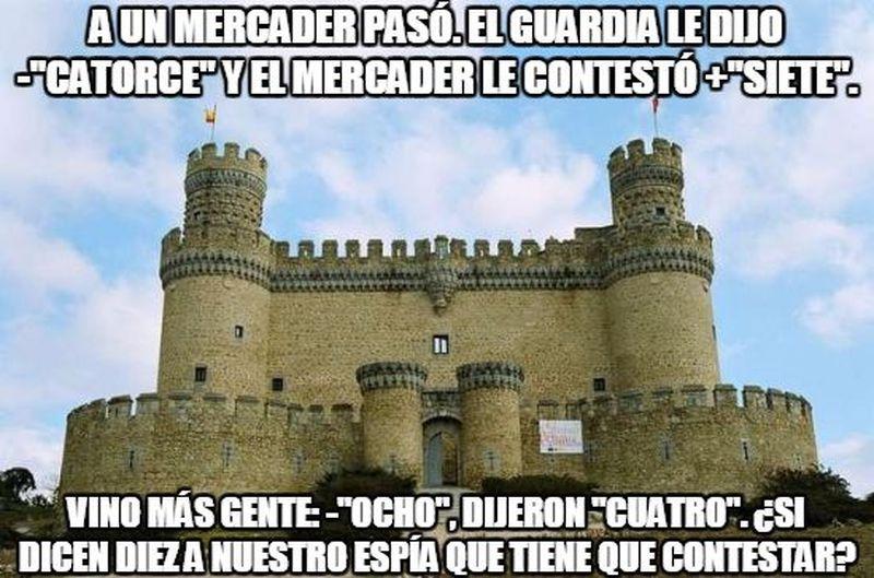 Una adivinanza: En un castillo se requería contraseña y un espía enemigo estaba escuchandolas.
