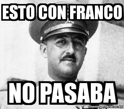 16030 - ¿Le caerías bien a Franco?