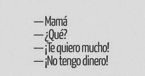¿Cuál de estas frases identificaría más a tu mamá?