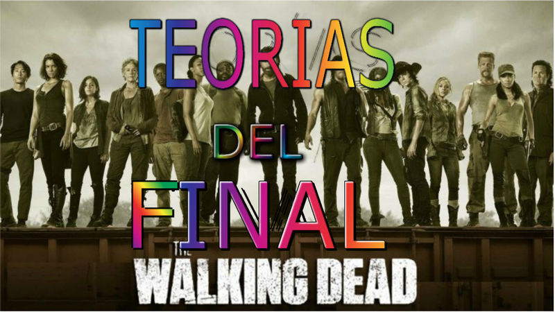18982 - THE WALKING DEAD: 8 teorías sobre el final