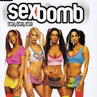 Sex bomb - Ven, ven, ven - 2003