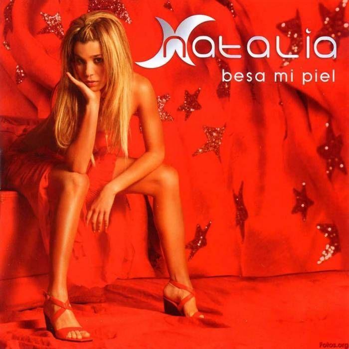 Natalia - Besa mi piel - 2003