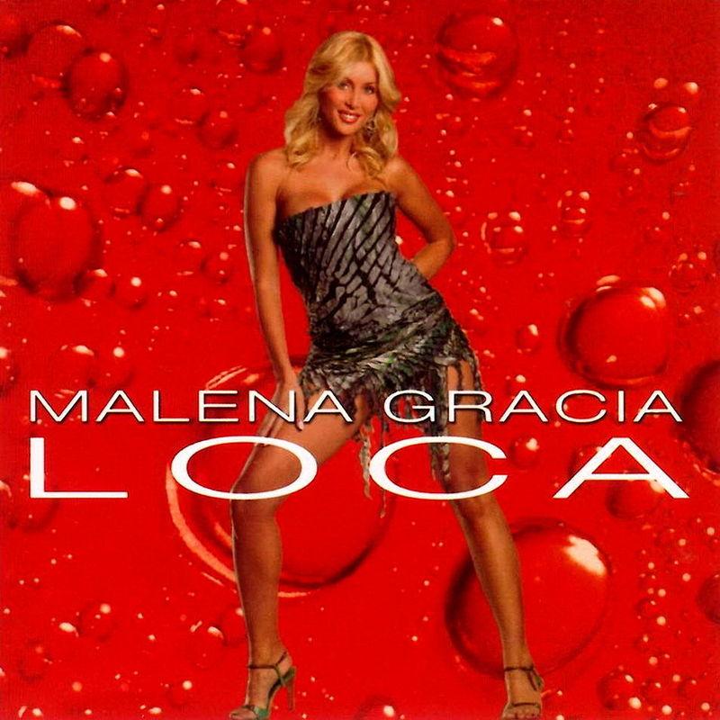 Malena Gracia - Loca - 2003 -