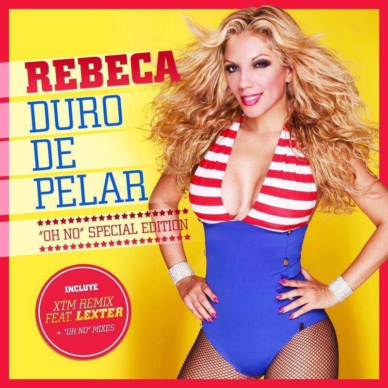 Rebeca - Duro de pelar (versión 2005) -
