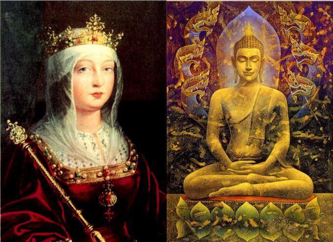 Isabel la Católica, Reina de España y de la Corona de Castilla vs Buda, profeta principal del Budismo