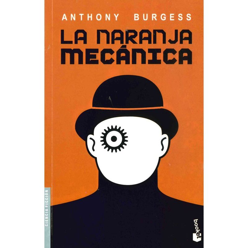 A Clockwork Orange (La Naranja Mecanica)