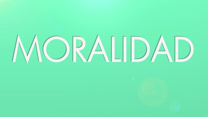 25911 - MORALIDAD Parte 2