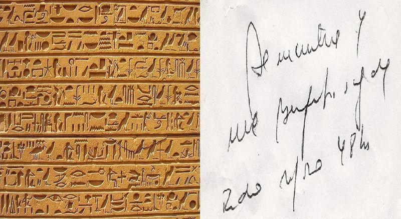 ¿Qué lectura es más indescifrable sin ayuda de nadie o de nada?¿Los jeroglíficos egipcios o la letra de los médicos?
