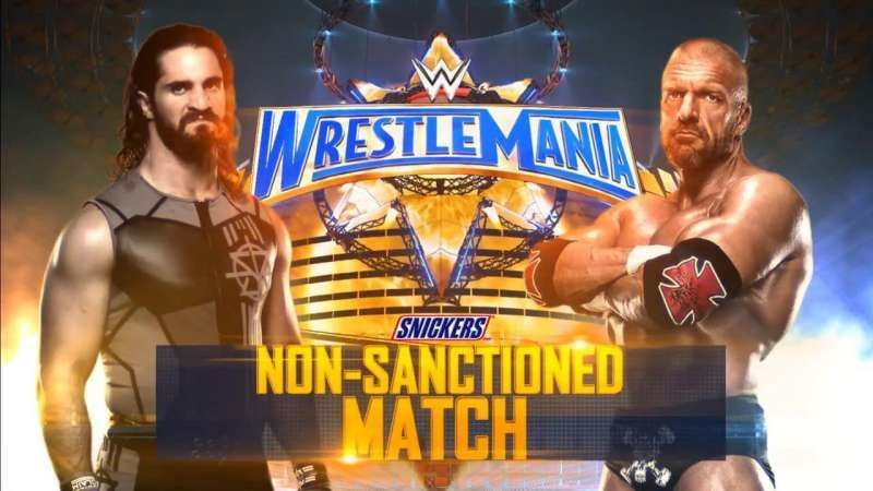 Non-Sanctioned Match: Seth Rollins vs. Triple H