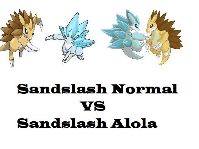 ¿Sandlash Normal o Sandlash Alola?