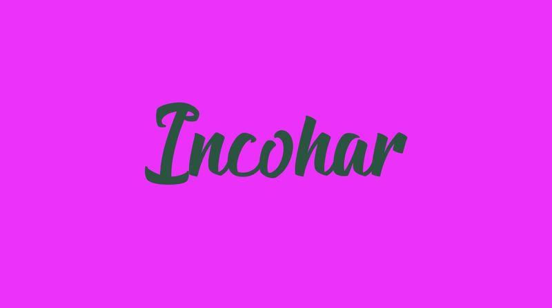Incohar