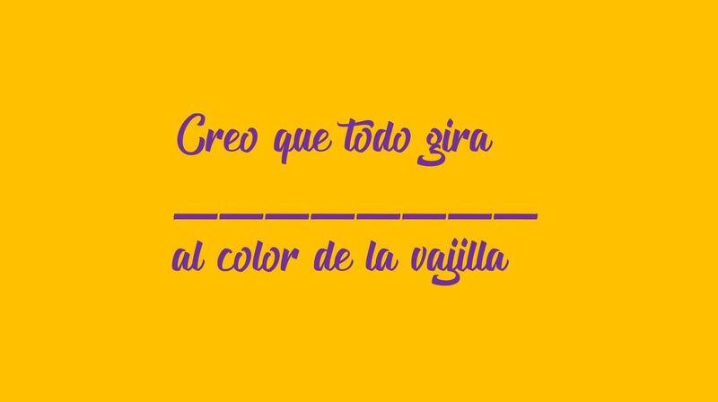 Creo que todo gira ________ al color de la vajilla